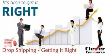 Drop Shipping- Getting It Right