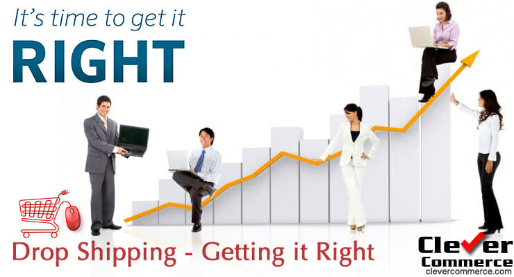 Drop Shipping - Getting it Right